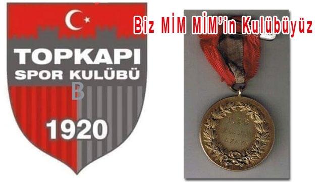 MİM MİM'İN KULÜBÜ TOPKAPI SPOR.