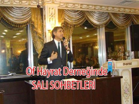 Of Hayrat Derneğinde AKP konulu Salı sohbetleri