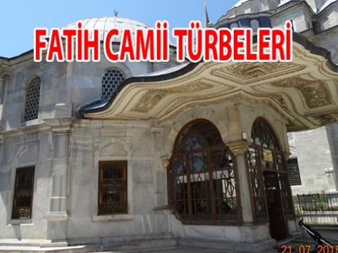 Fatih camisi ve Haziresindeki Kabirler