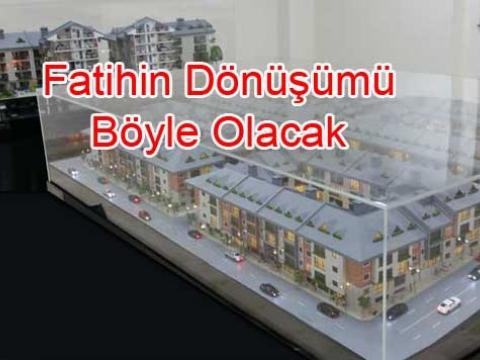 Fatih'te Dönüşüm projeleri hayata geçiyor