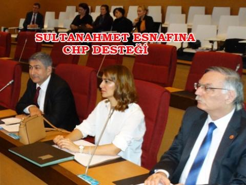 CHP'den Sultanahmet Esnafına Destek Teklif
