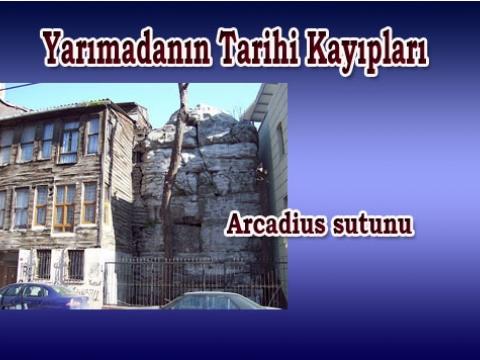 Tarihi arcadius sutunu akıbeti