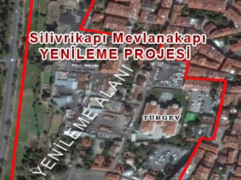 Silivrikapı-Mevlanakapı Dönüşüm Projesi
