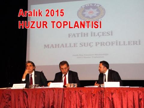 Aralık 2015 Fatih Huzur toplantısı