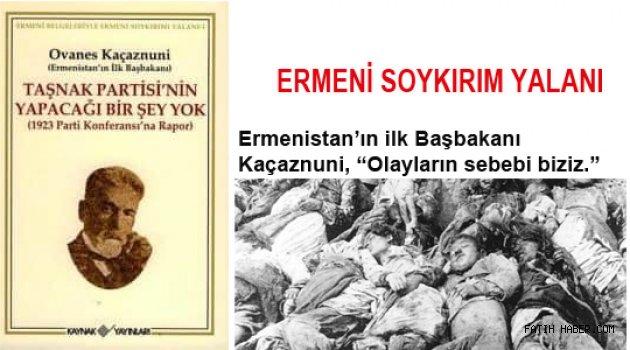 Ermeni iddialarını Kendileri Yalanladı