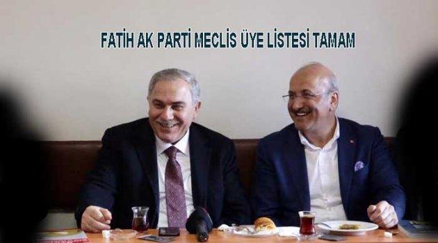 Fatih Ak parti meclis üyesi listesi