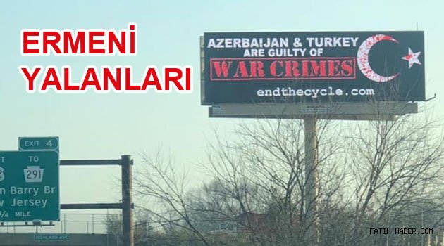 Ermenilerin Yalan Oyunları Bitmez