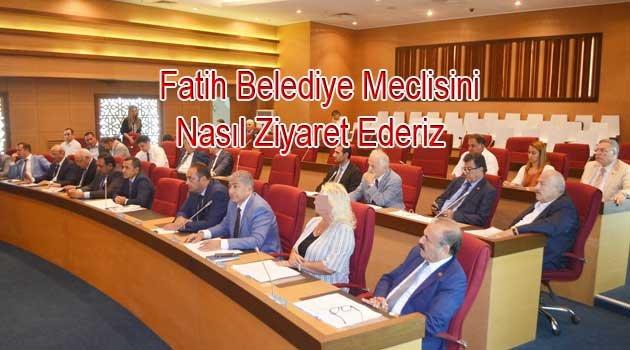 Fatih Belediye Meclisinde buluşalım