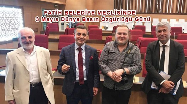 Fatih Belediye Meclisinden basına Destek