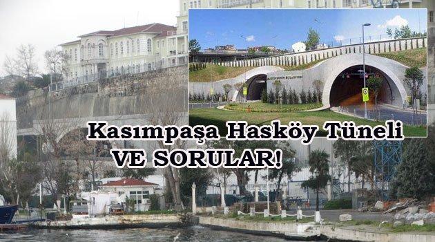 Kasımpaşa Hasköy Tüneli açıldı ama