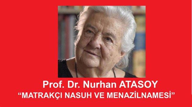 Prof. Dr. Nurhan Atasoy ile Matrakçı Nasuh