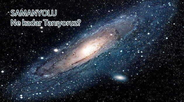 Samanyolu Galaksi'si hakkında bildiklerimiz