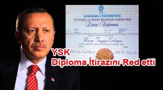 YSK Erdoğan'ın diploması ile ilgili itirazı reddetti