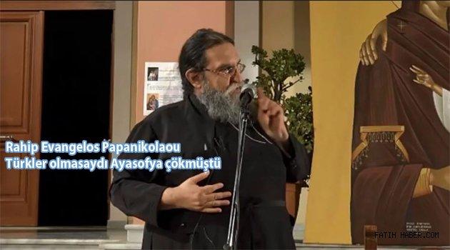 Yunan rahip gerçekleri söyledi