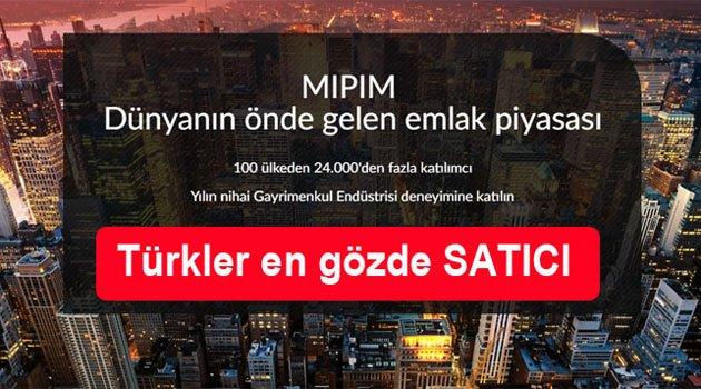 MIPIM Emlak Fuarının Gözdesi Türkiye