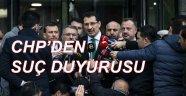 CHP'den Savcılığa Suç Duyurusu