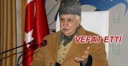 Mehmet Şevket Eygi efendi vefat etti