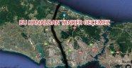 Bu Kanaldan Petrol tankeri geçemez