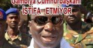 Gambiyada Devlet Başkanı Seçimleri kaybetti İstifa etmiyor