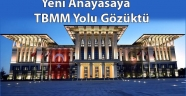 Anayasa Teklifi TBMM'ine Gönderilebilir