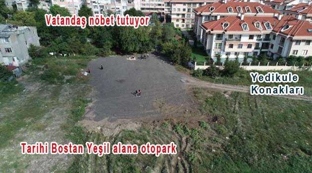 Vakıf Mülkü Tarihi Bostanlara Otopark