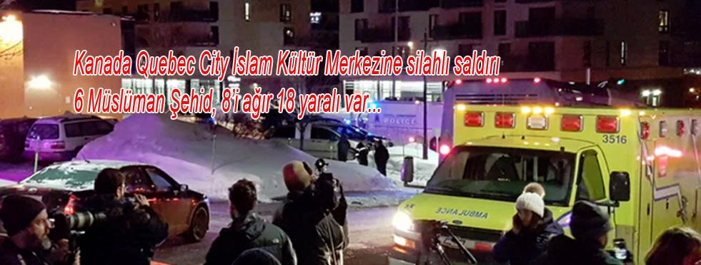 Kanada'da Ulu Camiye silahlı Saldırı