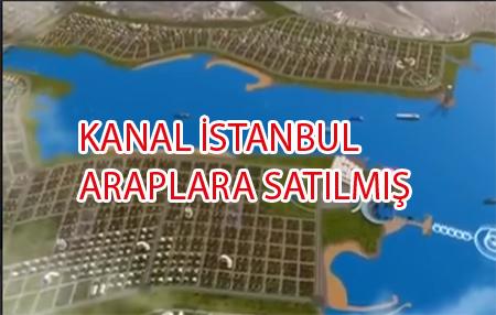Kanal İstanbul Çoktan satılmış