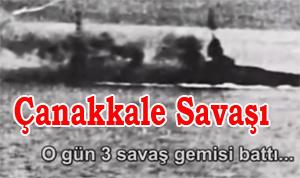 İngiliz Arşivinden Çanakkale Savaşı