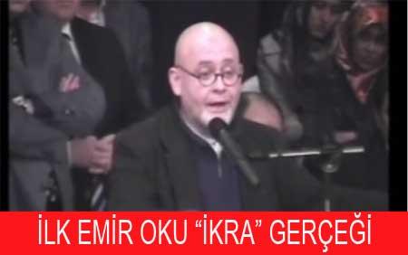 """İLK EMİR OKU """"İKRA"""" GERÇEĞİ"""