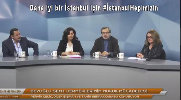 İstanbul için #İstanbulHepimizin
